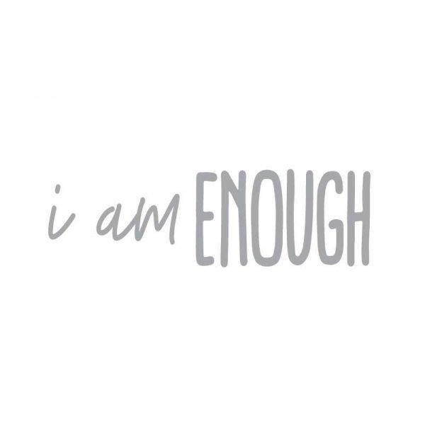 5227 I am Enough