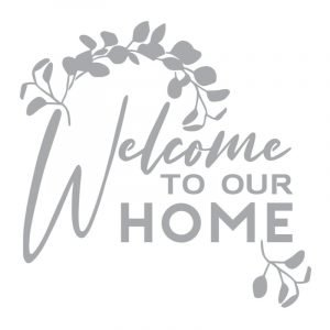 5344 Welcome to our Home Eucalyptus