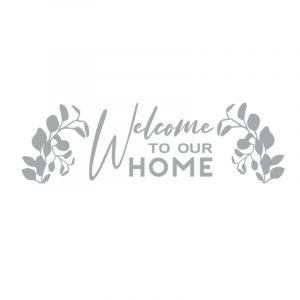 5348 Welcome to our Home Eucalyptus